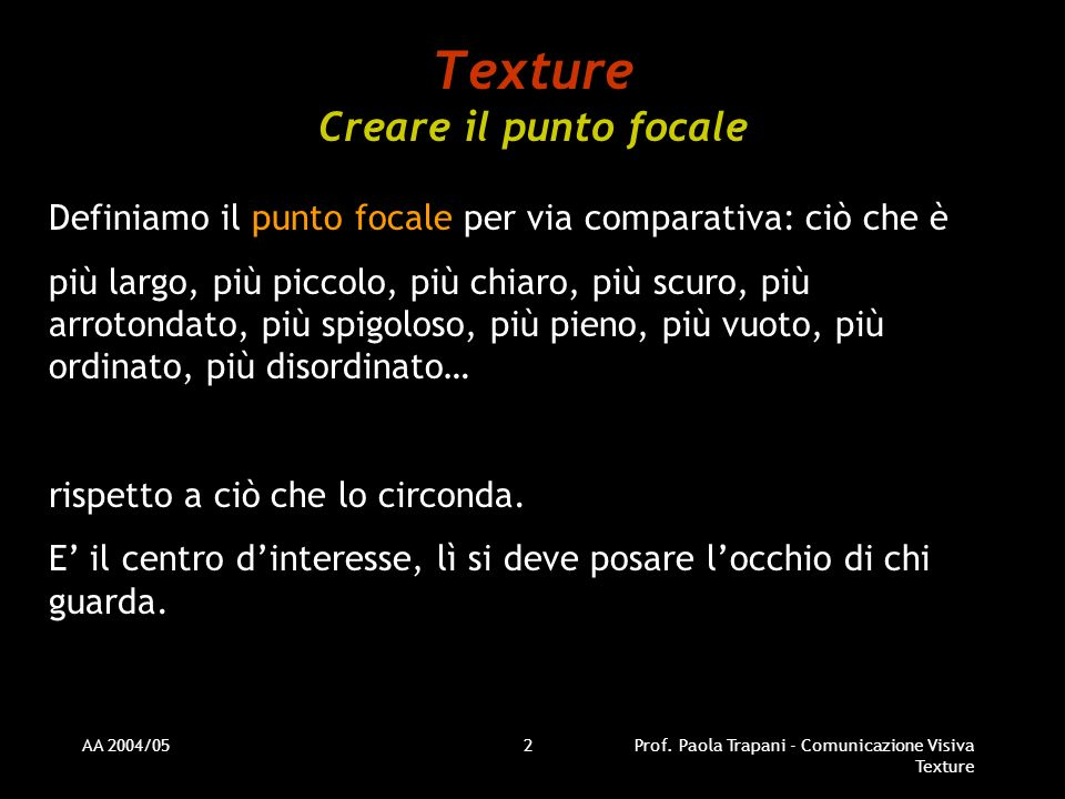 Texture Creare il punto focale