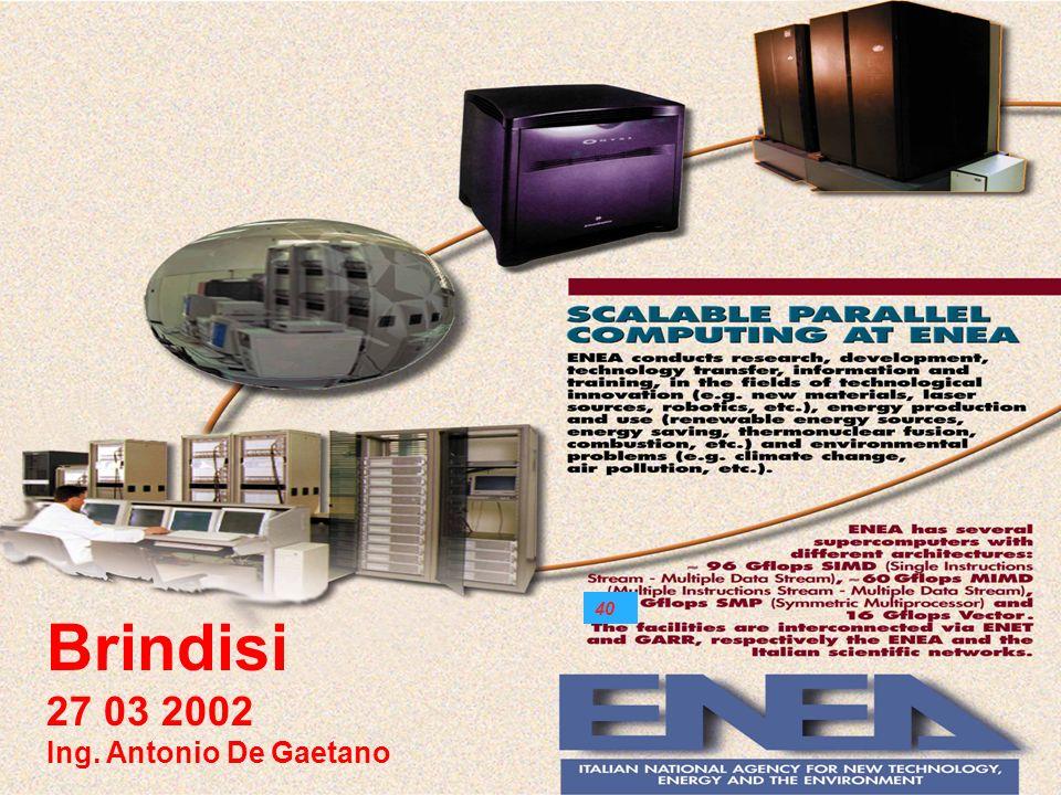 40 Brindisi 27 03 2002 Ing. Antonio De Gaetano