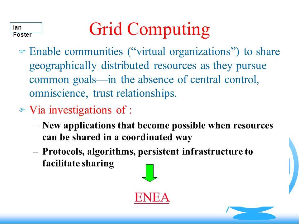 Grid Computing Ian Foster.