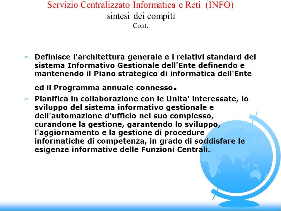 Servizio Centralizzato Informatica e Reti (INFO) sintesi dei compiti