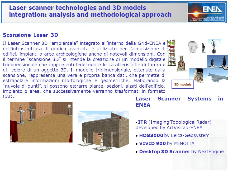 Laser scanner technologies and 3D models integration: analysis and methodological approach