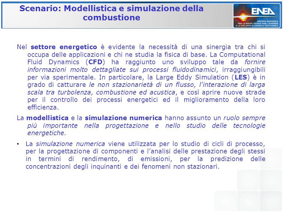 Scenario: Modellistica e simulazione della combustione