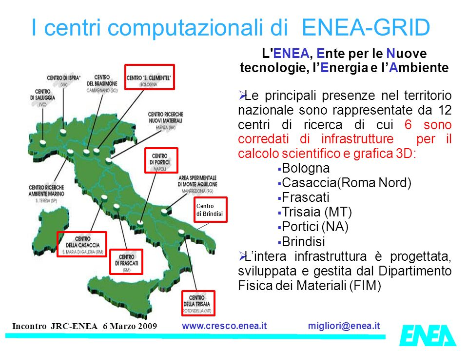 I centri computazionali di ENEA-GRID