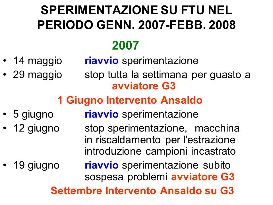 SPERIMENTAZIONE SU FTU NEL PERIODO GENN. 2007-FEBB. 2008