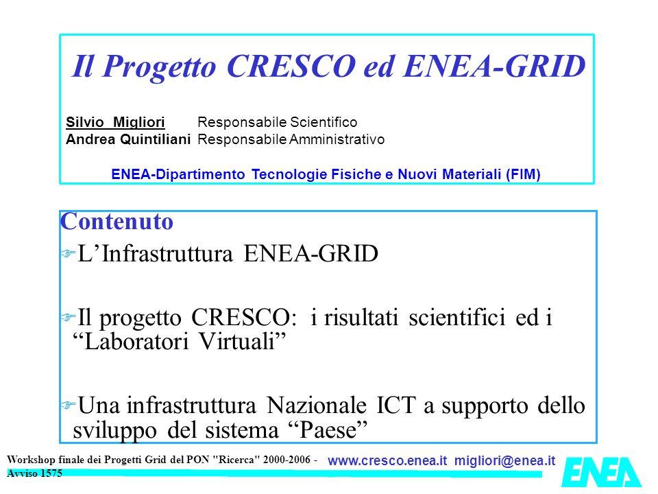 Il Progetto CRESCO ed ENEA-GRID