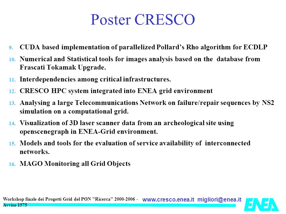 Poster CRESCO CUDA based implementation of parallelized Pollard's Rho algorithm for ECDLP.