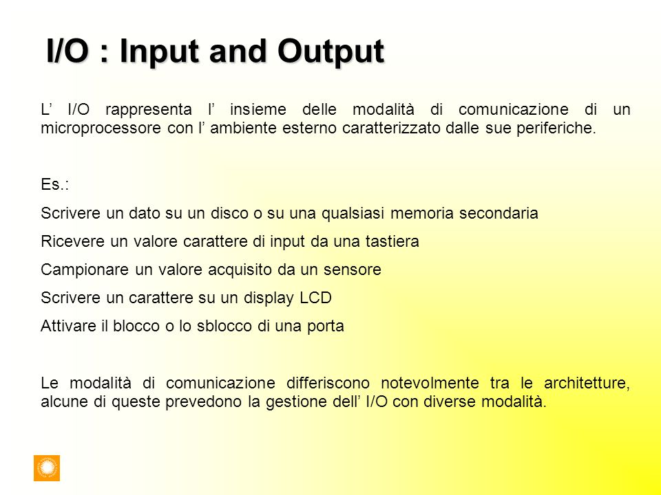 I/O : Input and Output