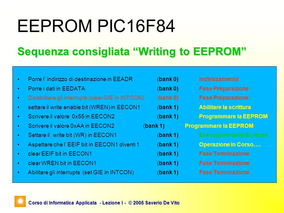 EEPROM PIC16F84 Sequenza consigliata Writing to EEPROM
