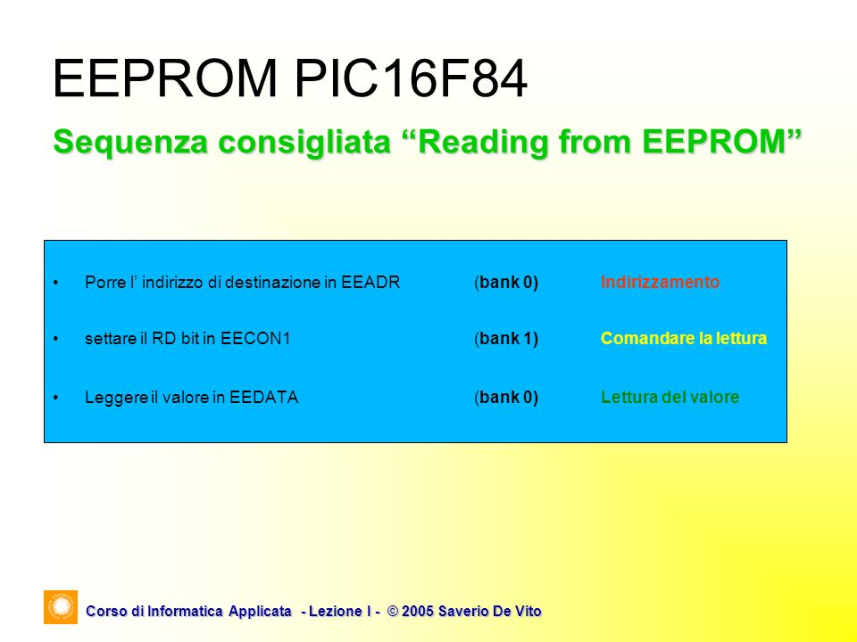 EEPROM PIC16F84 Sequenza consigliata Reading from EEPROM