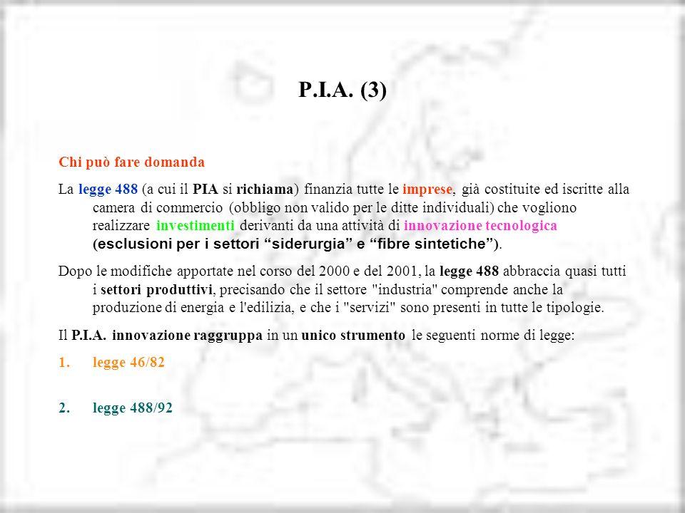 P.I.A. (3) Chi può fare domanda