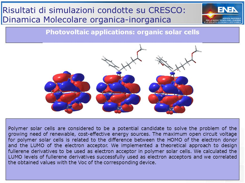 Photovoltaic applications: organic solar cells