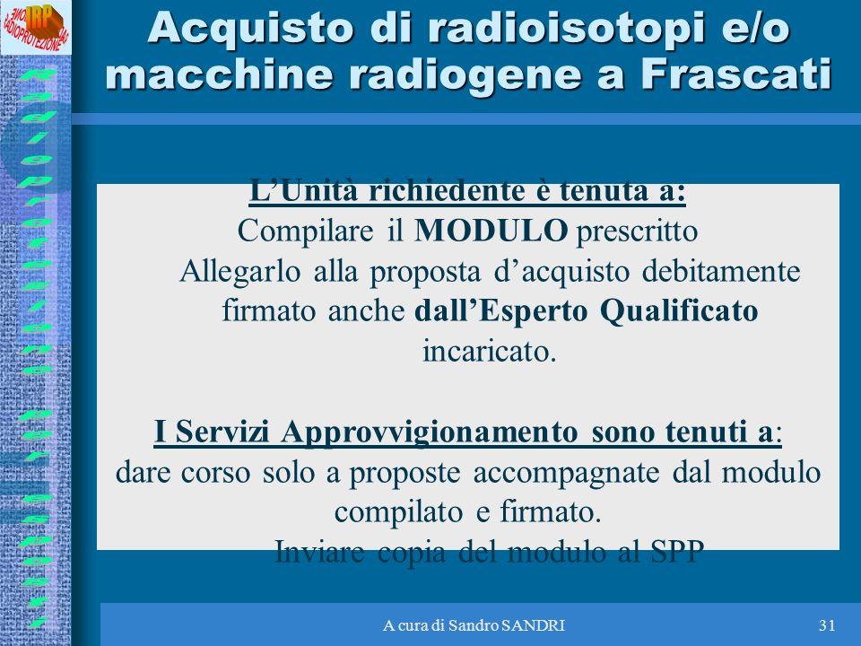 Acquisto di radioisotopi e/o macchine radiogene a Frascati