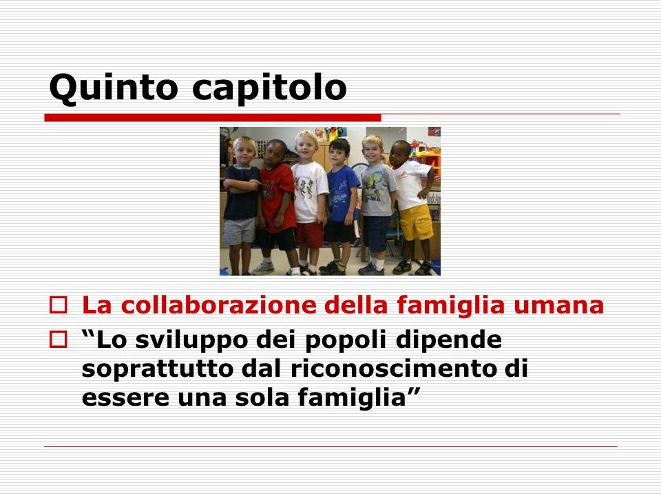 Quinto capitolo La collaborazione della famiglia umana