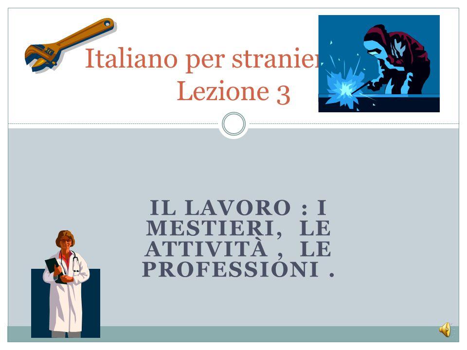 Italiano per stranieri- L2 Lezione 3