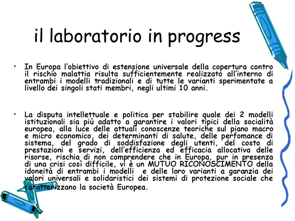 il laboratorio in progress