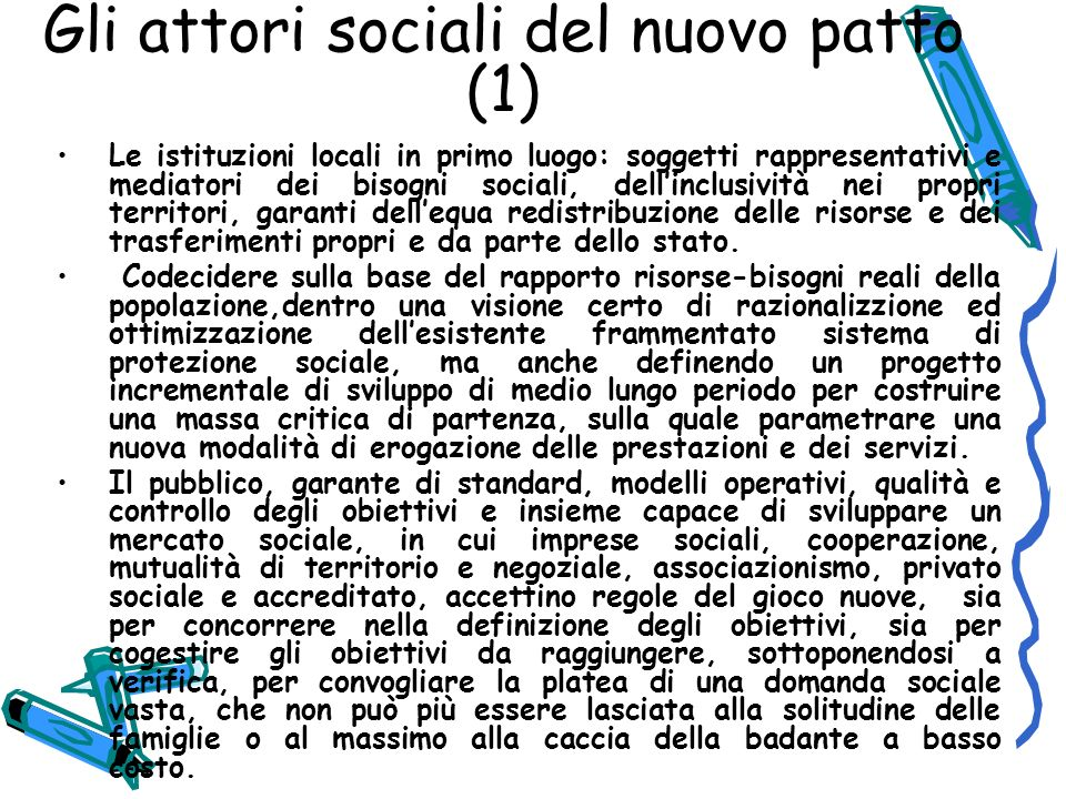 Gli attori sociali del nuovo patto (1)