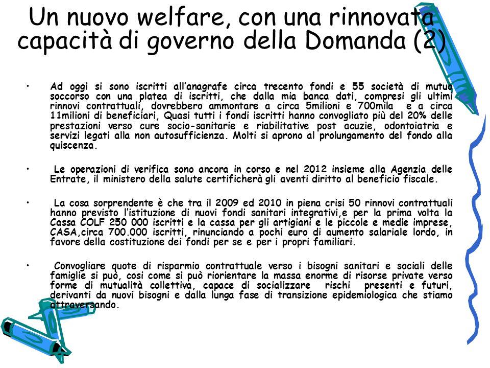 Un nuovo welfare, con una rinnovata capacità di governo della Domanda (2)