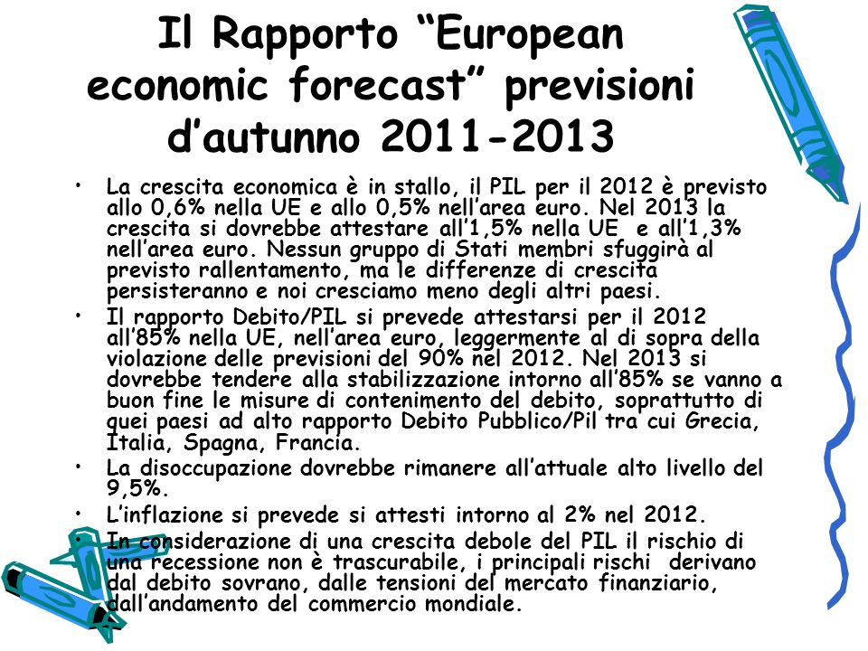 Il Rapporto European economic forecast previsioni d'autunno 2011-2013