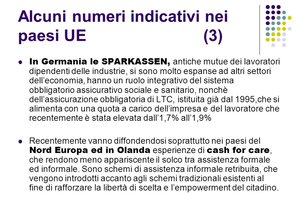 Alcuni numeri indicativi nei paesi UE (3)