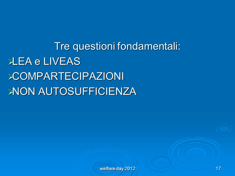 Tre questioni fondamentali: