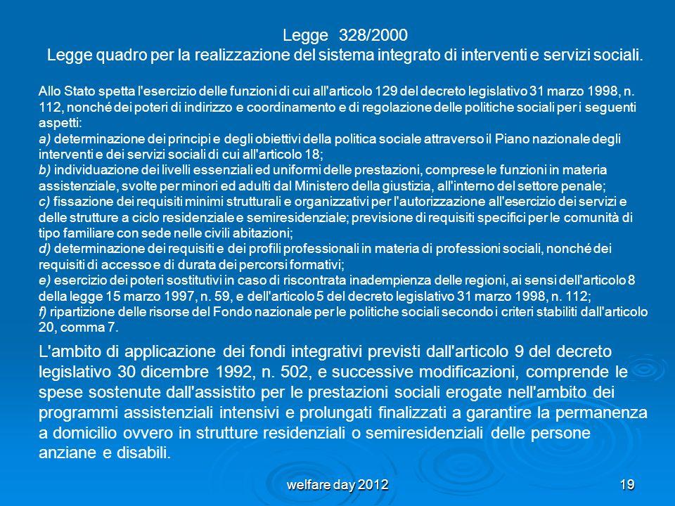 Legge 328/2000 Legge quadro per la realizzazione del sistema integrato di interventi e servizi sociali.
