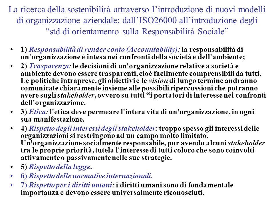 La ricerca della sostenibilità attraverso l'introduzione di nuovi modelli di organizzazione aziendale: dall'ISO26000 all'introduzione degli std di orientamento sulla Responsabilità Sociale