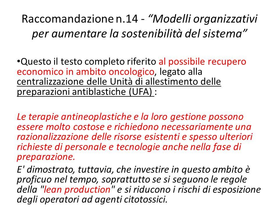 Raccomandazione n.14 - Modelli organizzativi per aumentare la sostenibilità del sistema