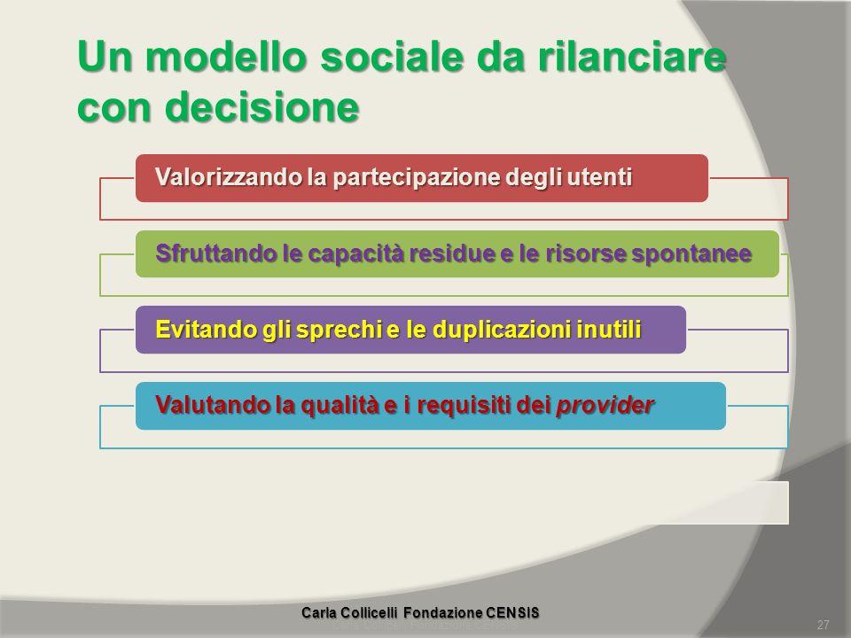 Un modello sociale da rilanciare con decisione