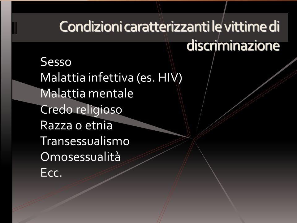 Condizioni caratterizzanti le vittime di discriminazione