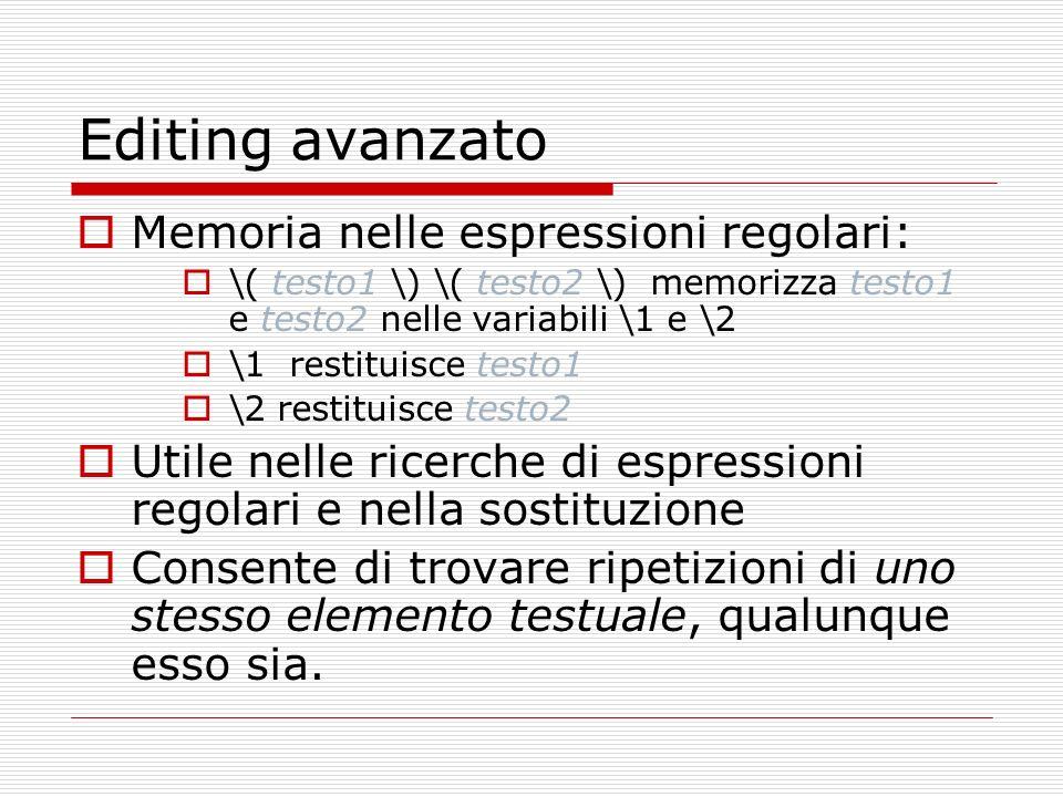 Editing avanzato Memoria nelle espressioni regolari: