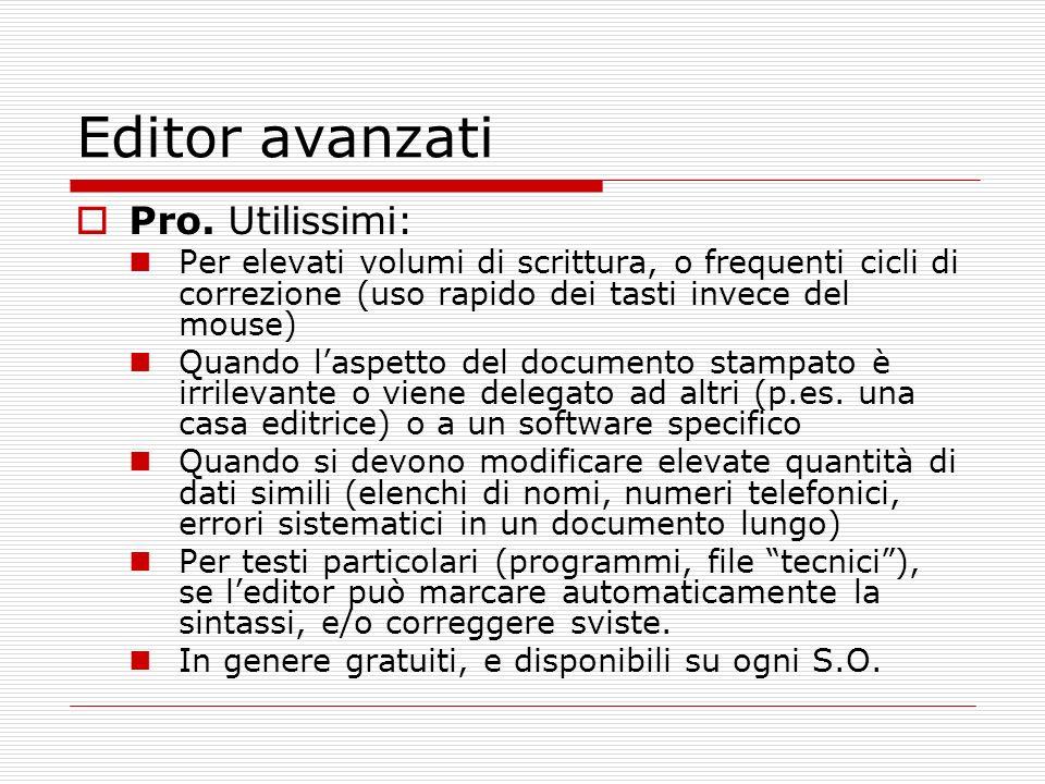 Editor avanzati Pro. Utilissimi: