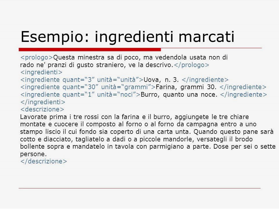 Esempio: ingredienti marcati