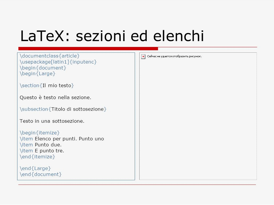 LaTeX: sezioni ed elenchi