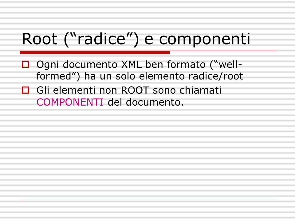 Root ( radice ) e componenti