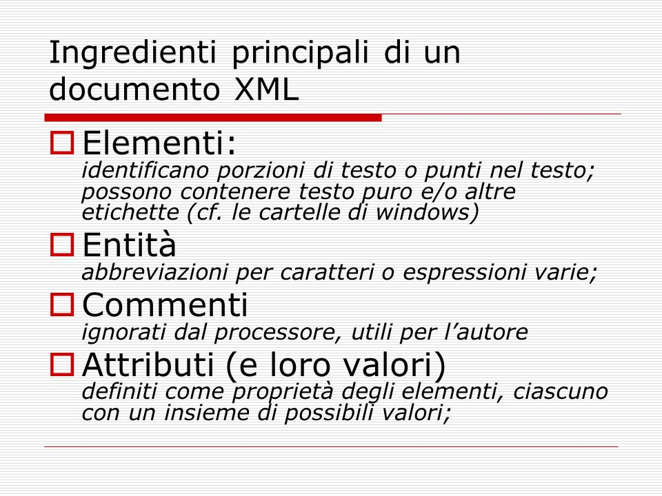 Ingredienti principali di un documento XML