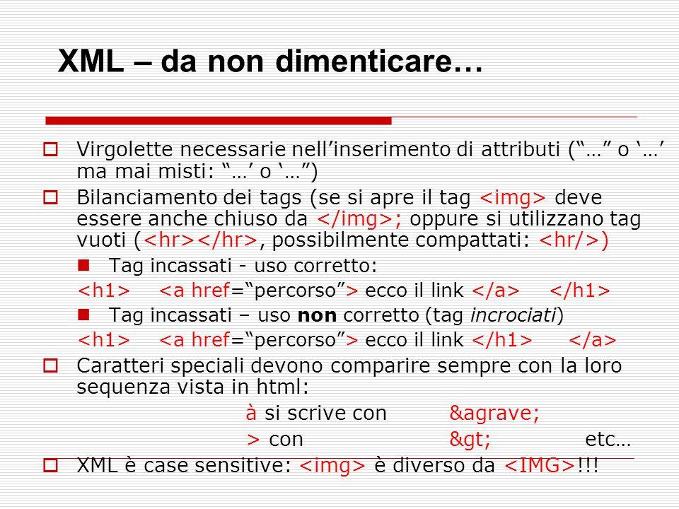 XML – da non dimenticare…