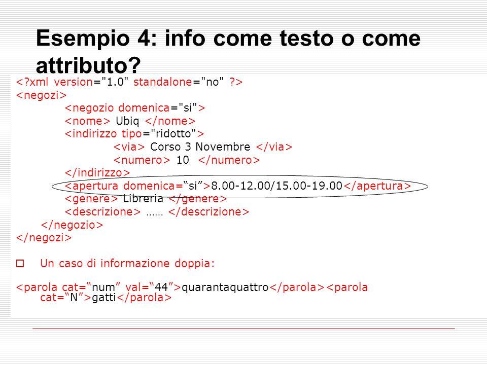 Esempio 4: info come testo o come attributo