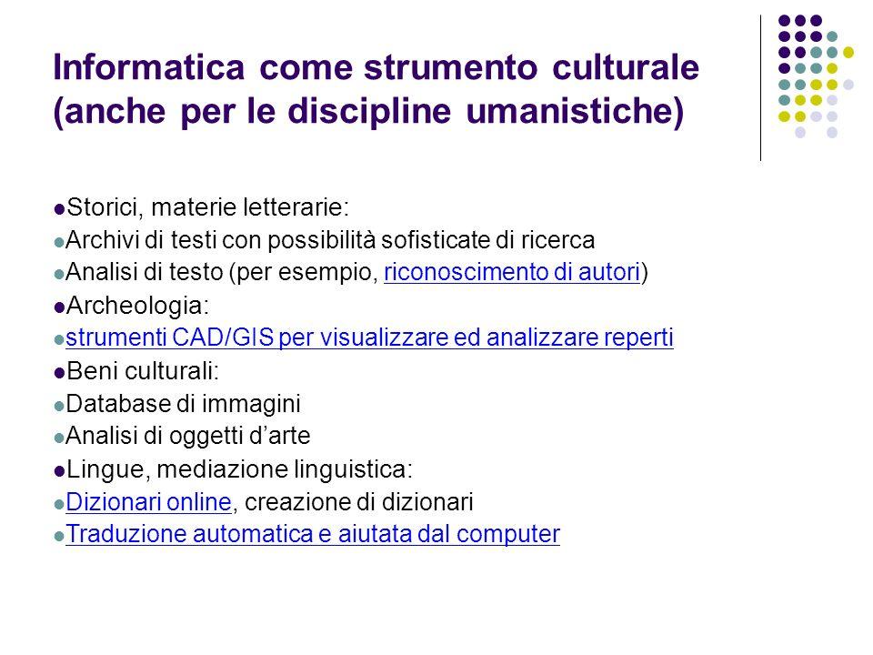 Informatica come strumento culturale (anche per le discipline umanistiche)