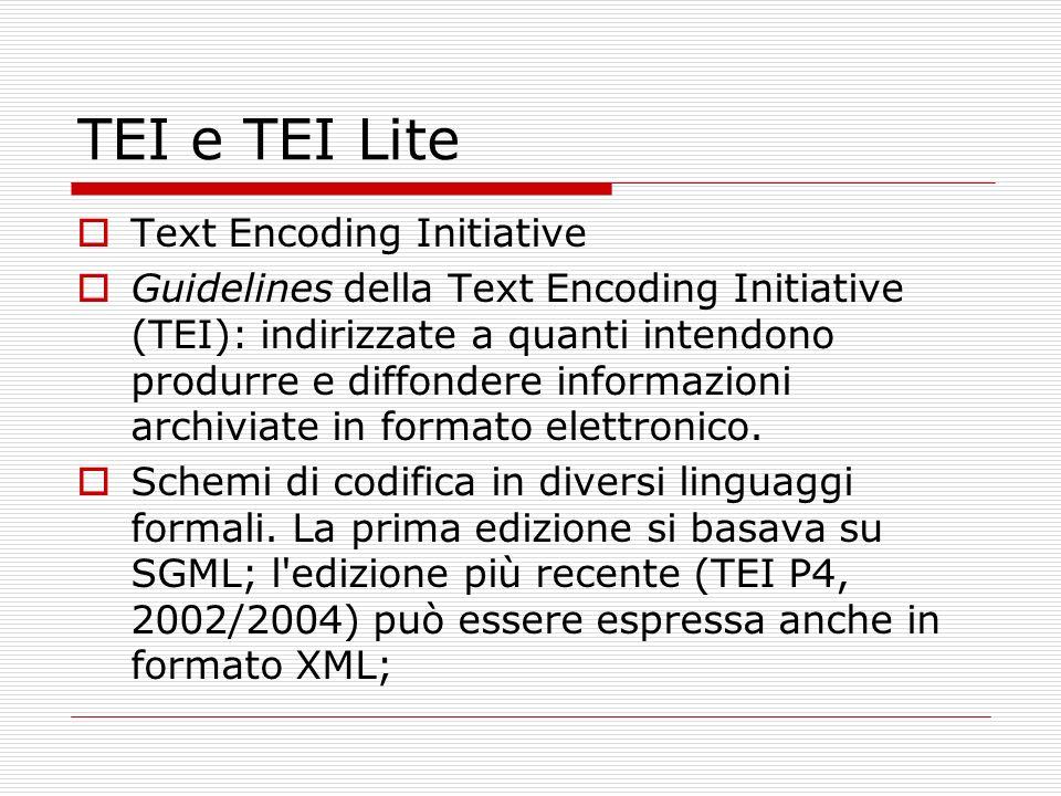 TEI e TEI Lite Text Encoding Initiative