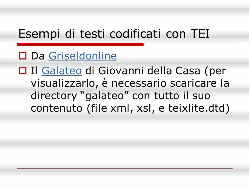 Esempi di testi codificati con TEI