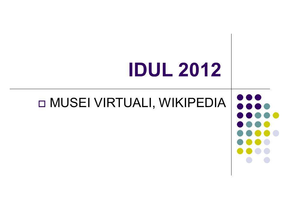 IDUL 2012 MUSEI VIRTUALI, WIKIPEDIA 1