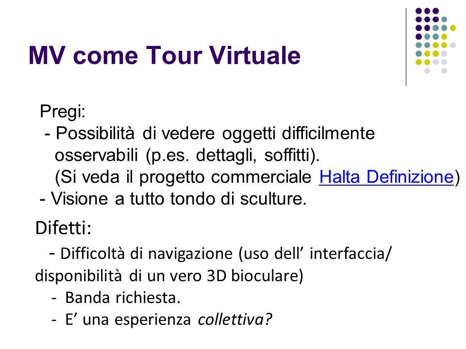 MV come Tour Virtuale Difetti: