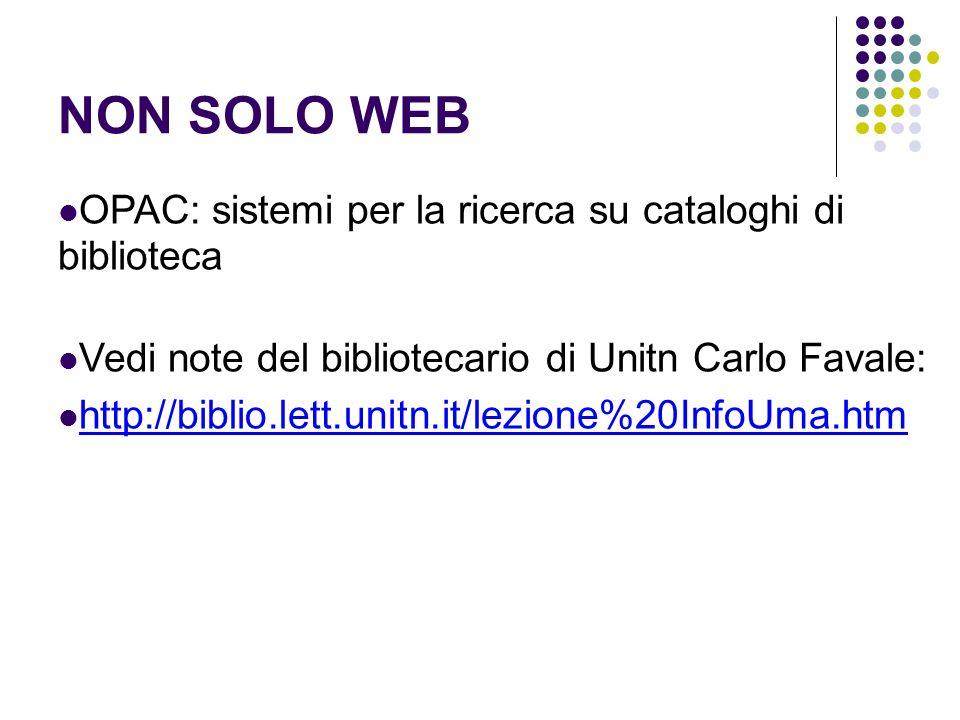 NON SOLO WEB OPAC: sistemi per la ricerca su cataloghi di biblioteca