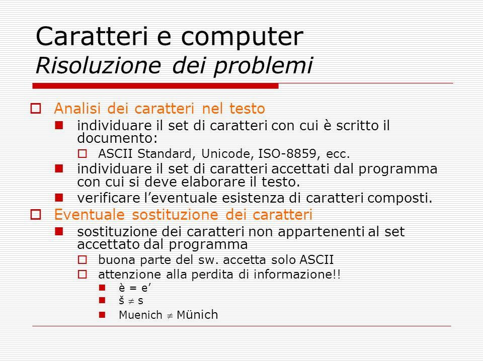 Caratteri e computer Risoluzione dei problemi