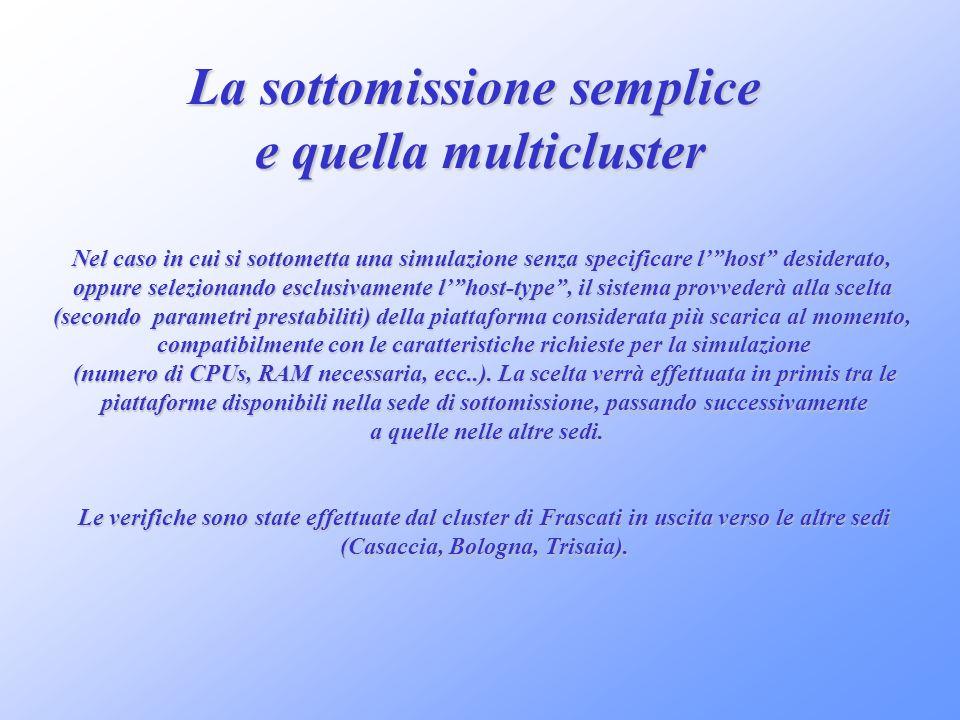 La sottomissione semplice e quella multicluster
