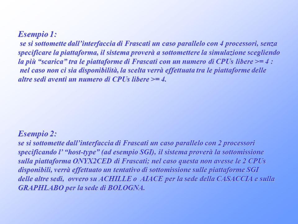 Esempio 1:se si sottomette dall'interfaccia di Frascati un caso parallelo con 4 processori, senza.