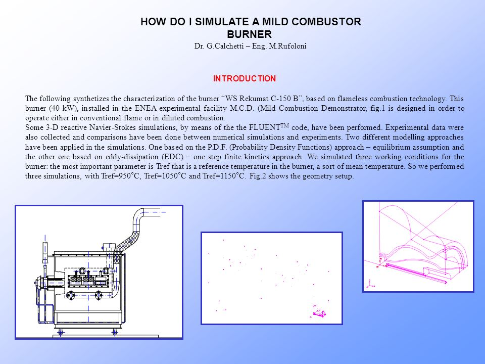 HOW DO I SIMULATE A MILD COMBUSTOR BURNER