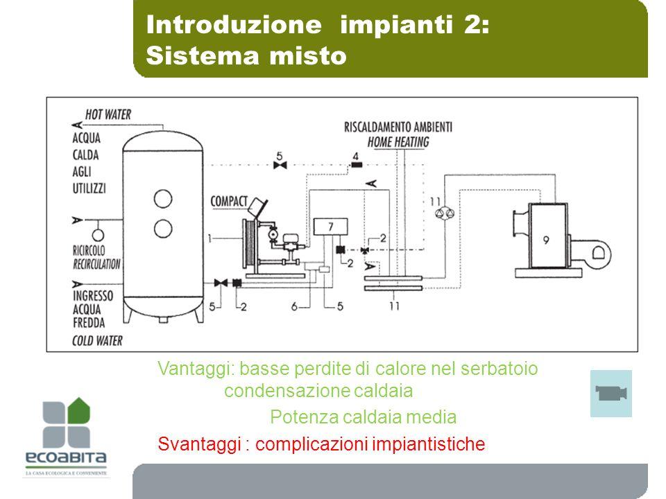 Introduzione impianti 2: Sistema misto