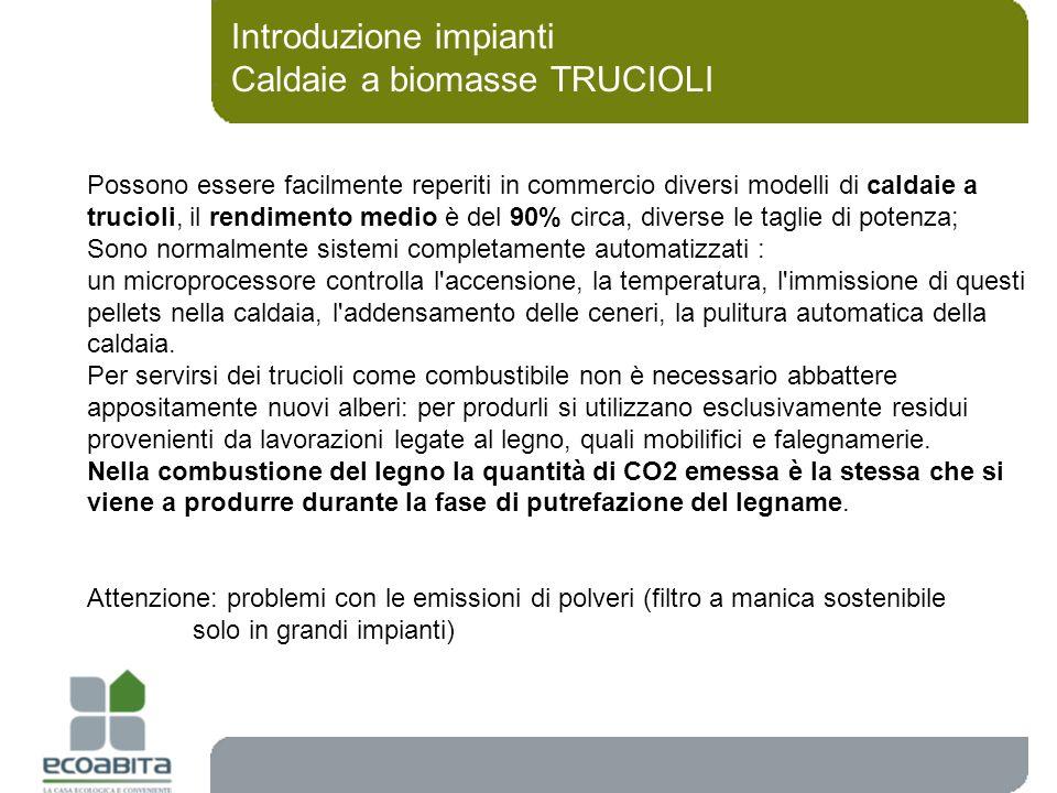 Introduzione impianti Caldaie a biomasse TRUCIOLI