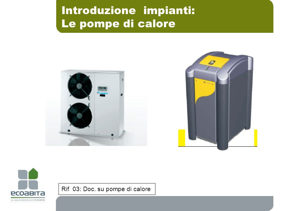 Introduzione impianti: Le pompe di calore